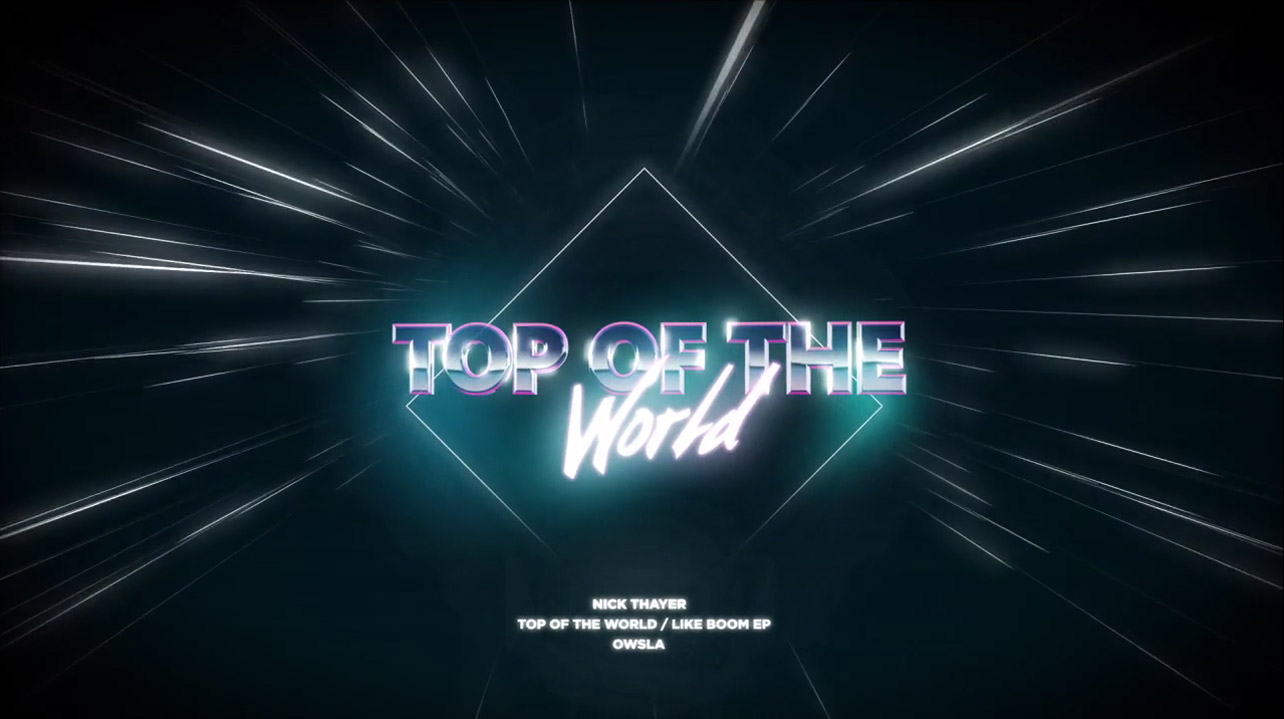Nick Thayer feat. Lex One – Top of the World